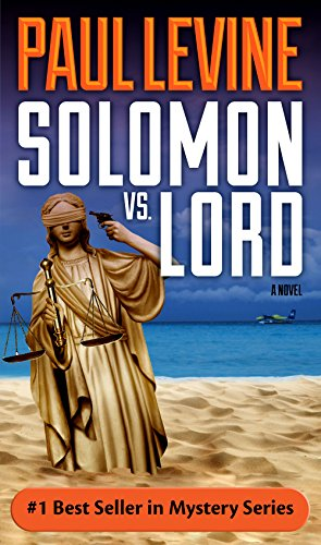 SOLOMON vs. LORD (Solomon vs. Lord Legal Thrillers Book 1) by Paul Levine