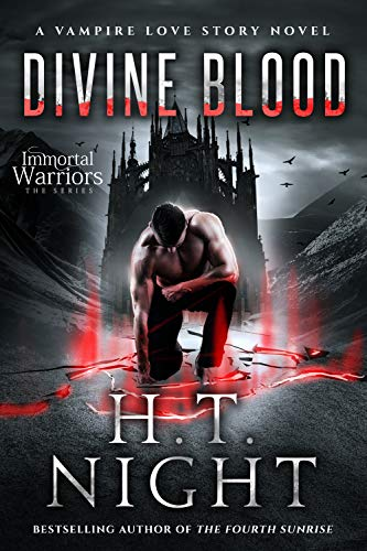 Divine Blood (Vampire Love Story Book 6) by H.T. Night