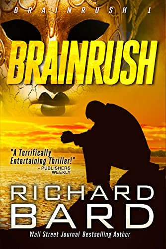 Brainrush (Brainrush Series Book 1) by Richard Bard