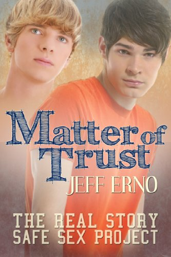 Matter of Trust by Jeff Erno and Allison Cassatta