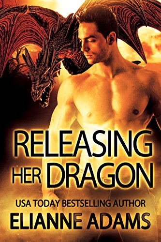 Releasing Her Dragon : Dragon Blood Book 1 (A Dragon Shifter Romance) by Elianne Adams