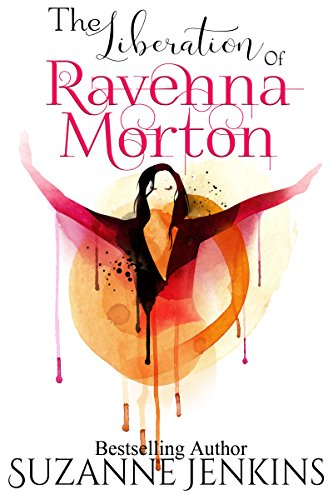 The Liberation of Ravenna Morton by Suzanne Jenkins