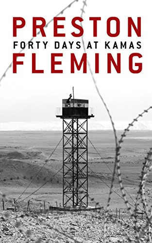 Forty Days at Kamas (Kamas Trilogy Book 1) by Preston Fleming