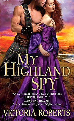 My Highland Spy (Highland Spies Series Book 1) by Victoria Roberts
