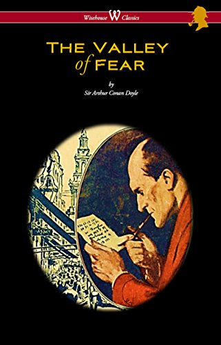 The Valley of Fear (Wisehouse Classics Edition – with original illustrations by Frank Wiles) by Arthur Conan Doyle and Frank Wiles
