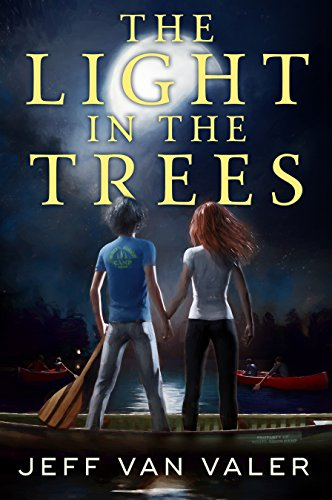 The Light in the Trees (White Birch Village Book 1) by Jeff Van Valer