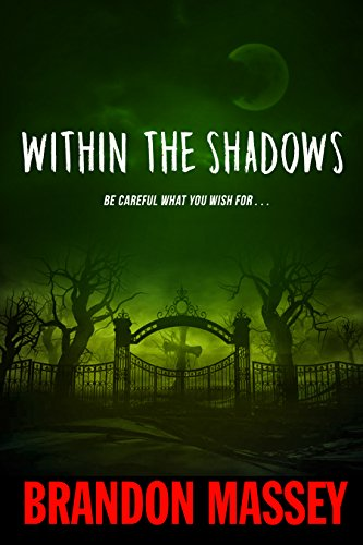 Within the Shadows by Brandon Massey