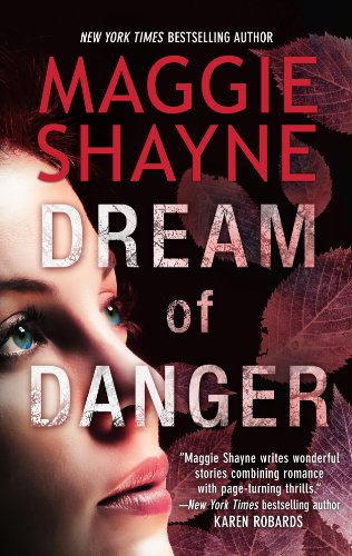Dream of Danger (A Brown and De Luca Novel) by Maggie Shayne