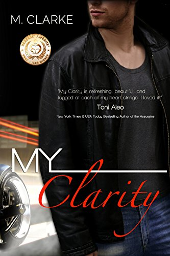 My Clarity: (Stand-Alone Book 1, My Serenity-stand-alone or bk 2) by M. Clarke and Bookfabulous Designs