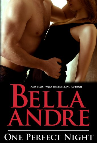 One Perfect Night (Contemporary Romance) (The Sullivans) by Bella Andre
