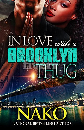 In Love With A Brooklyn Thug by Nako