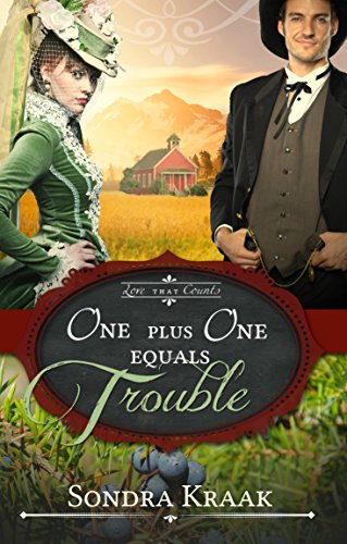 One Plus One Equals Trouble (Love that Counts Book 1) by Sondra Kraak