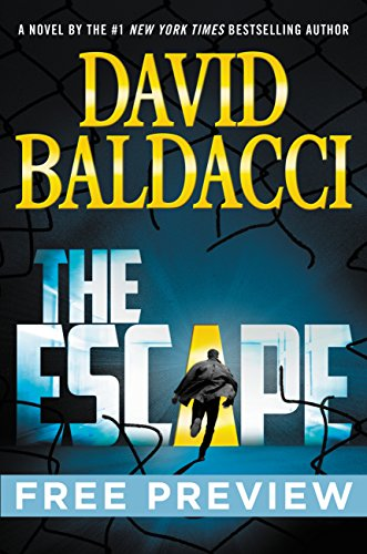 The Escape – Free Preview (first 8 chapters) (John Puller Book 3) by David Baldacci