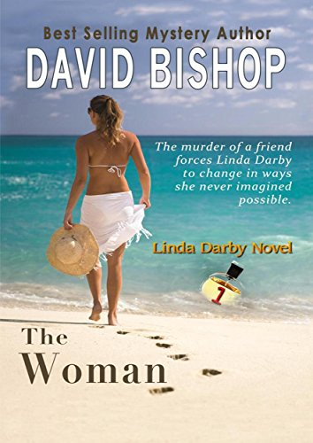 The Woman (Linda Darby Mystery Book 1) by David Bishop