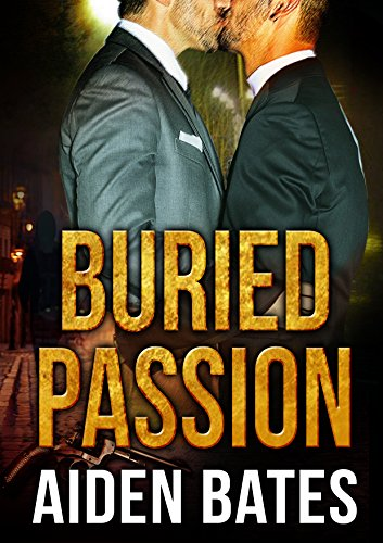 Buried Passion: An Mpreg Romance (Never Too Late Book 1) by Aiden Bates