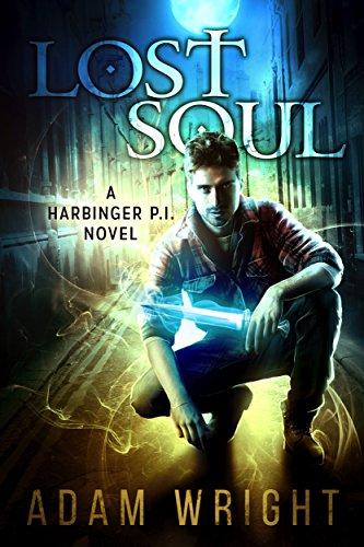 Lost Soul (Harbinger P.I. Book 1) by Adam J Wright