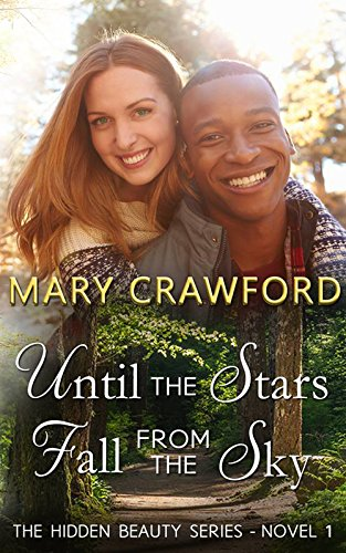 Until the Stars Fall From the Sky (A Hidden Beauty Novel Book 1) by Mary Crawford