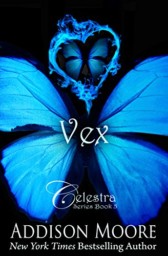 Vex (Celestra Series Book 5) by Addison Moore