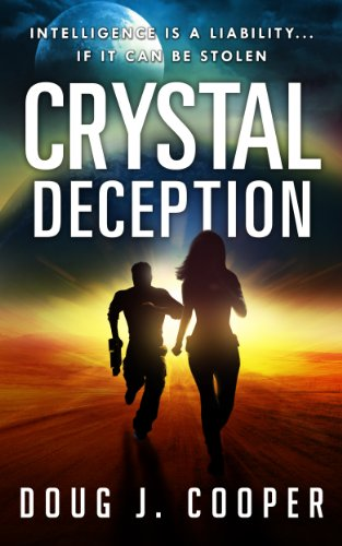 Crystal Deception (Crystal Series Book 1) by Doug J. Cooper