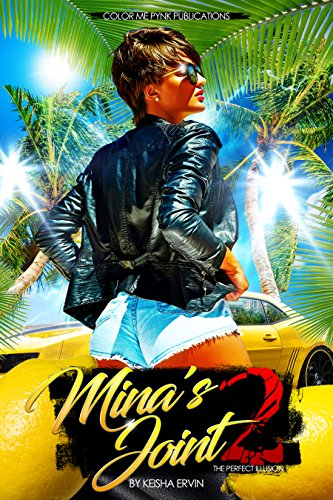 Mina's Joint 2: The Perfect Illusion by Keisha Ervin
