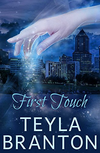 First Touch: A Paranormal Suspense Story (Imprints Book 0) by Teyla Branton