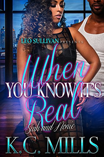 When You Know It's Real : Siah & Noni by KC Mills