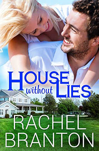 House Without Lies (Lily's House Book 1) by Rachel Branton