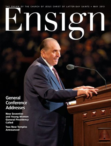 Ensign, May 2013 by The Church of Jesus Christ of Latter-day Saints