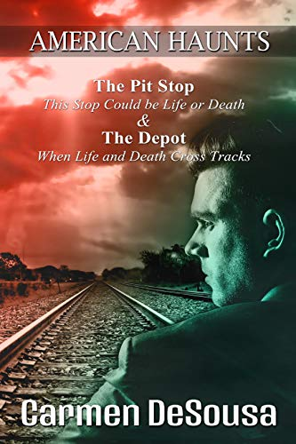 The Pit Stop: This Stop Could be Life or Death (American Haunts Book 0) by Carmen DeSousa