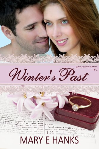 Winter's Past: Inspirational Romance (Second Chance Series Book 1) by Mary E Hanks