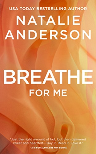 Breathe for Me (Be for Me: Xander) by Natalie Anderson