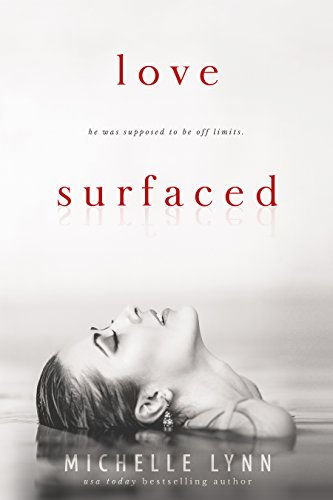 Love Surfaced by Michelle Lynn and Unforeseen Editing