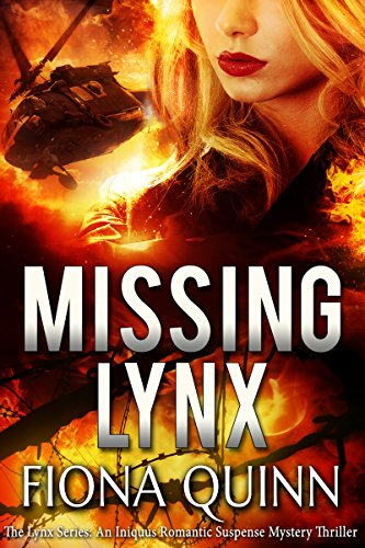 Missing Lynx (The Lynx Series Book 2) by Fiona Quinn