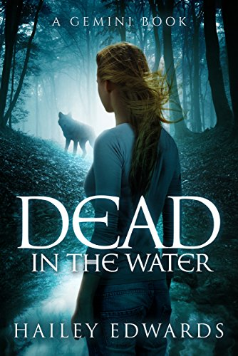 Dead in the Water (Gemini Book 1) by Hailey Edwards