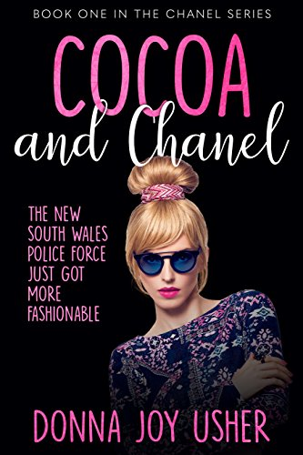 Cocoa and Chanel (Book One in The Chanel Series) by Donna Joy Usher