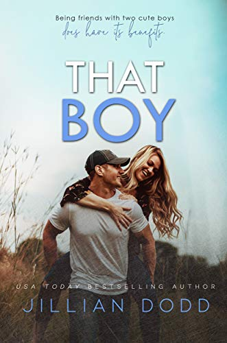 That Boy (That Boy Series Book 1) by Jillian Dodd