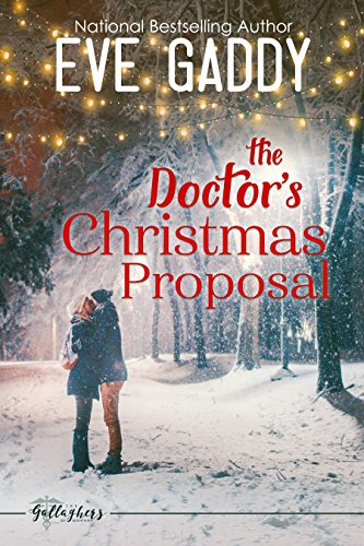The Doctor's Christmas Proposal (The Gallaghers of Montana Book 3) by Eve Gaddy