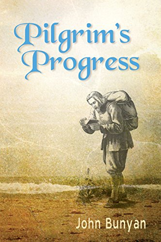 Pilgrim's Progress (Illustrated): Updated, Modern English. More than 100 Illustrations. (Bunyan Updated Classics Book 1) by John Bunyan and Donna Sundblad