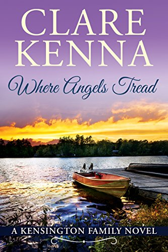Where Angels Tread (Kensington Family Novels Book 1) by Clare Kenna
