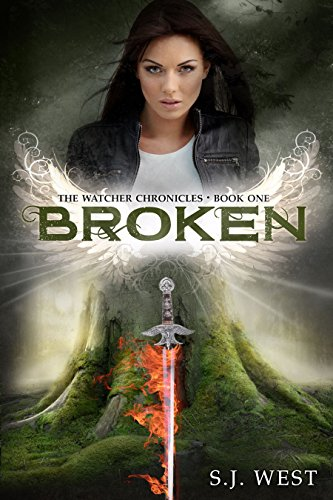 Broken (Book 1, The Watcher Chronicles) (Angel Romance Paranormal) by S.J. West