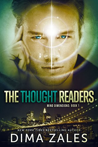 The Thought Readers (Mind Dimensions Book 1) by Dima Zales and Anna Zaires