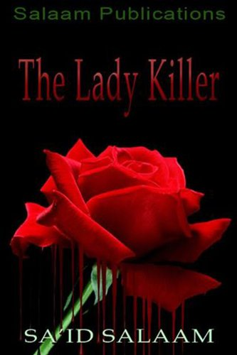 The Lady Killer: A public service announcement by Sa'id Salaam and Tina Nance