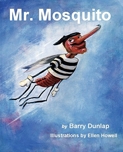 Mr. Mosquito by Barry Dunlap and Ellen Howell
