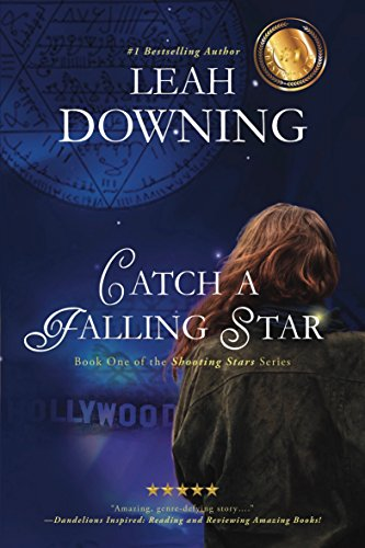 Catch a Falling Star (The Shooting Stars Series Book 1) by Leah Downing