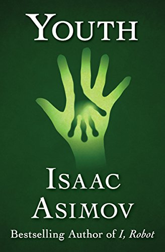 Youth by Isaac Asimov