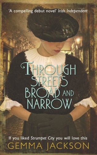 Through Streets Broad and Narrow (Ivy Rose Series Book 1) by Gemma Jackson
