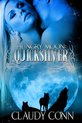 Hungry Moon-Quicksilver by Claudy Conn and Karen Babcock