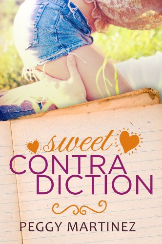 Sweet Contradiction (The Contradiction Series Book 1) by Peggy Martinez