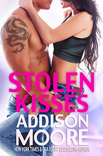 Stolen Kisses (3:AM Kisses Book 11) by Addison Moore