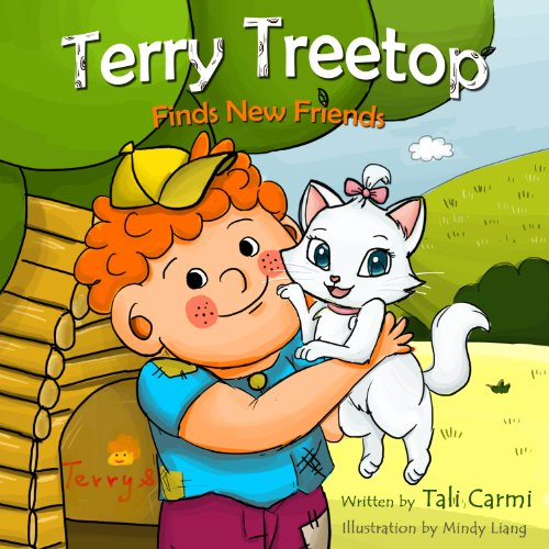 Books for Kids :TERRY TREETOP FINDS NEW FRIENDS (The Terry Treetop Series Book 2) by Tali Carmi and Benny Carmi